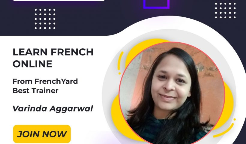 Learning French From The Best French Teacher In India